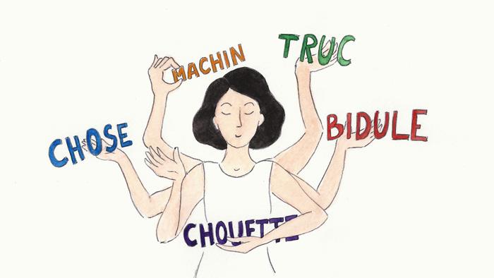 « Machin, truc, bidule » et autres incontournables de la langue française
