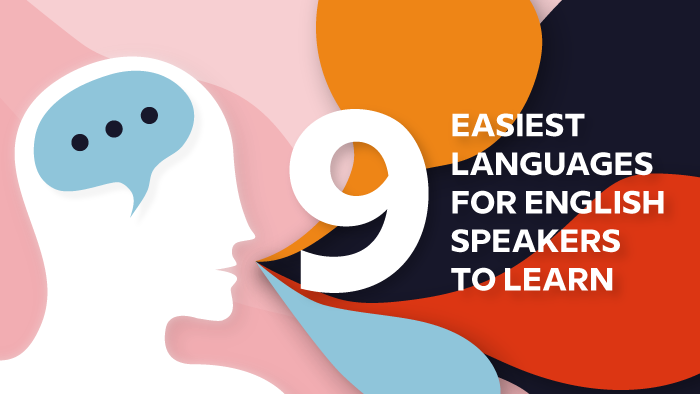 9 Easiest Languages For English Speakers To Learn