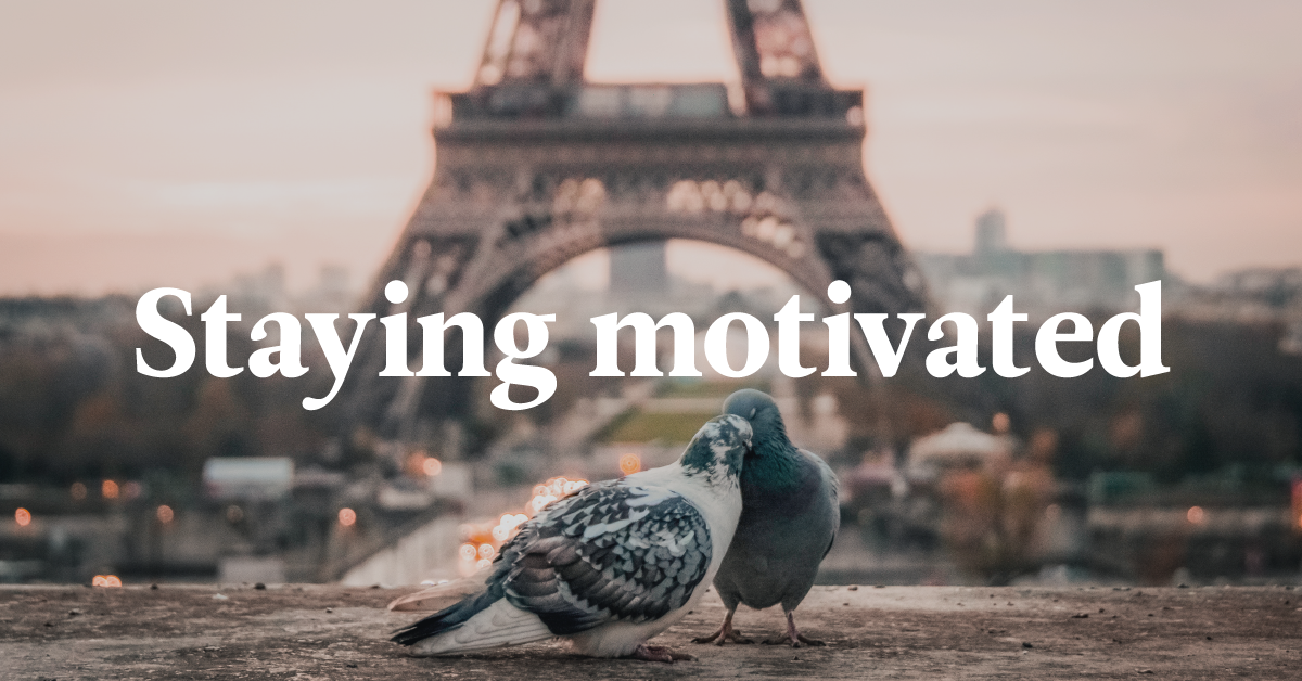 How To Stay Motivated To Learn A New Language