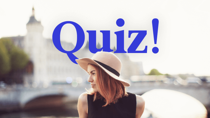 Quiz: Which Country Best Matches Your Personal Style?