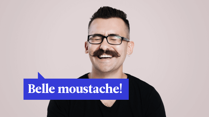 How To Compliment Someone's Mustache In 13 Different Languages