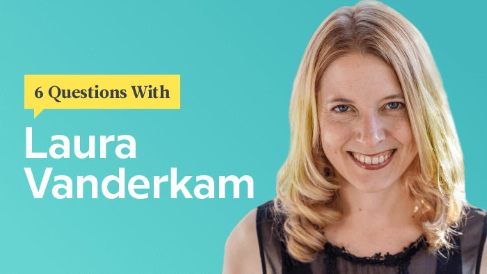 6 Questions With Time Management Pro Laura Vanderkam