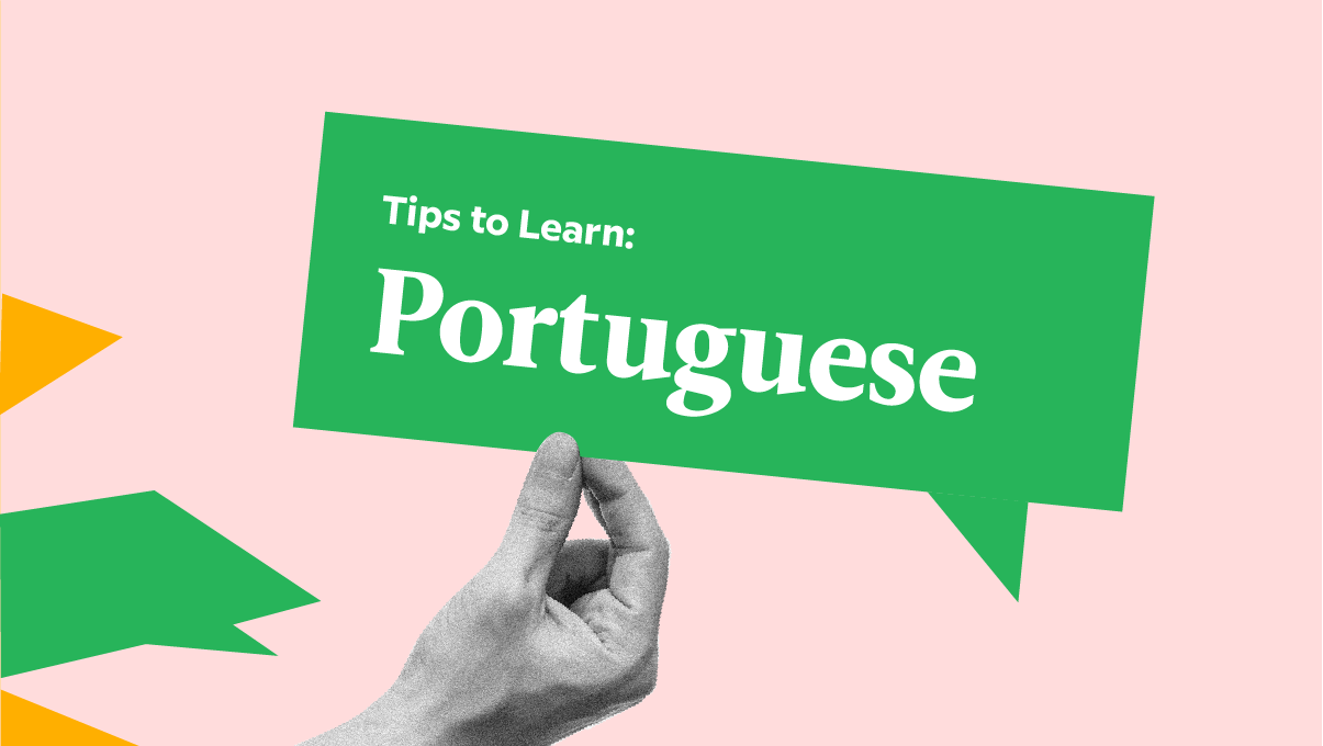 5 Very Good, Very Specific Tips To Learn Portuguese