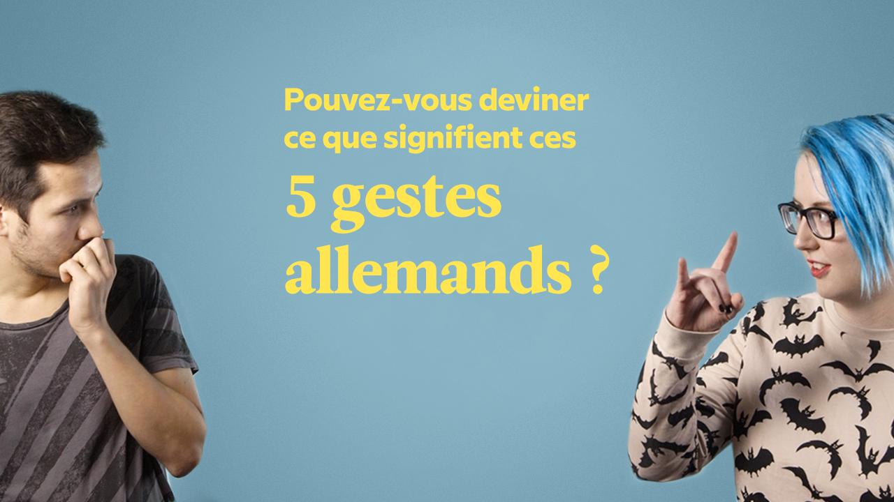 Connaissez-vous ces 5 gestes typiquement allemands ?