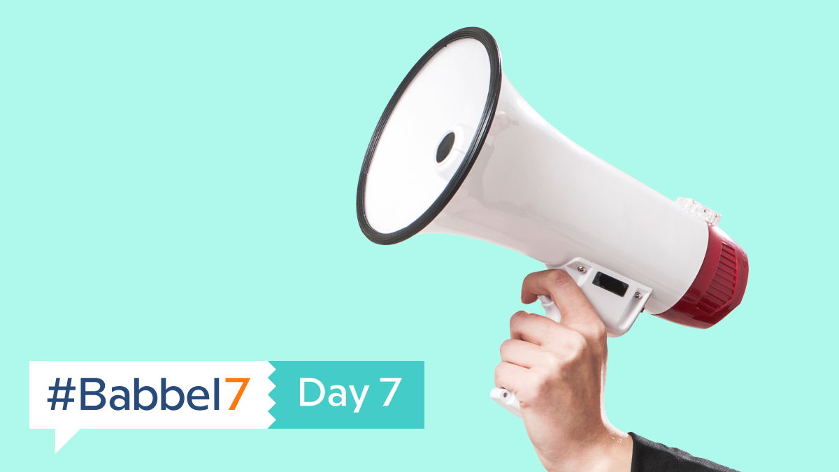 #Babbel7 Day 7: You Made It!