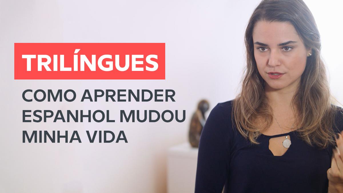 Como aprender inglês e espanhol pode mudar a sua vida