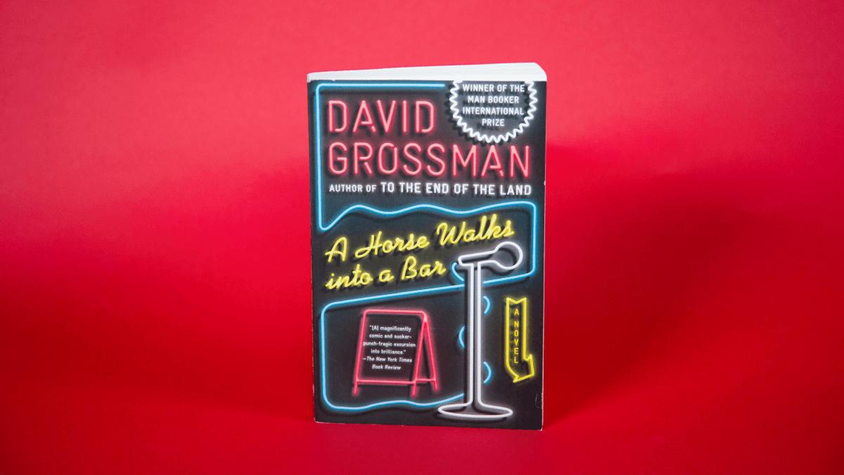 Introducing David Grossman's 'A Horse Walks Into A Bar'